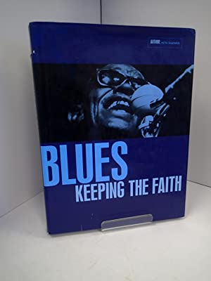 Blues; Keeping the Faith