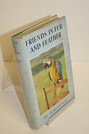 Friends In Fur And Feather: PITT, Frances