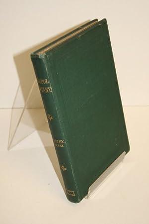 School Botany, Descriptive Botany, And Vegetable Physiology;: LINDLEY, John