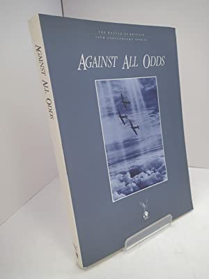 Against All Odds: The Battle of Britain 50th Anniversary Appeal
