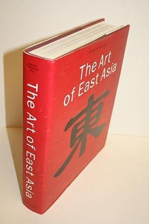 The Art Of East Asia: FAHR-BECKER, Gabriele
