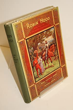 Robin Hood And His Life In The: WOOLF, Rose Yeatman