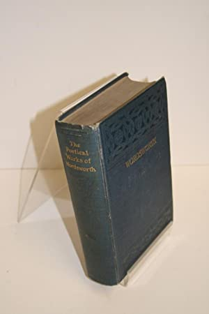The Poetical Works Of William Wordsworth With: HUTCHINSON, Thomas (ed)