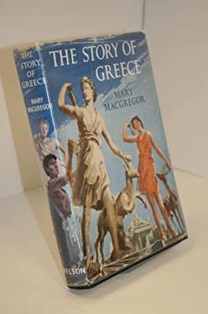 The Story Of Greece: MacGREGOR, Mary