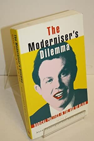 The Moderniser's Dilemma Radical Politics In The Age Of Blair