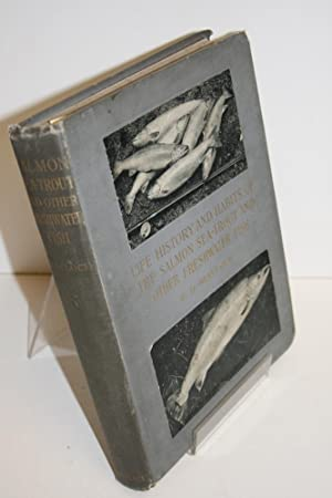 Life History And Habits Of The Salmon: MALLOCH, P D