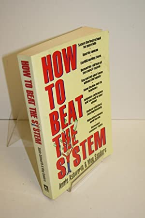 How To Beat The System