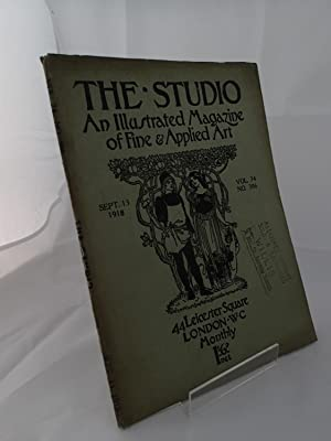 The Studio; An Illustrated Magazine of Fine & Applied Art; September 13, 1918; Vol 74 No 306: ...