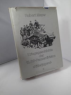 """Kreigsgeschechte der 12.SS-Panzerdivision """"Hitlerjugend"""" II: MEYER, Hubert"""