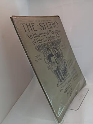 The Studio; An Illustrated Magazine of Fine & Applied Art; June 16 1902, Vol 26 No 111 - ...