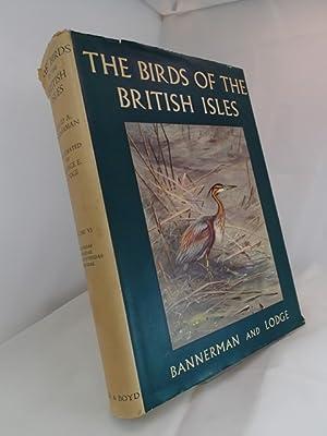 The Birds of the British Isles: Volume Six: BANNERMAN, David Armitage
