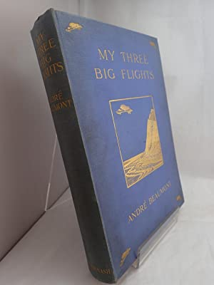 My Three Big Flights: BEAUMONT, Andre