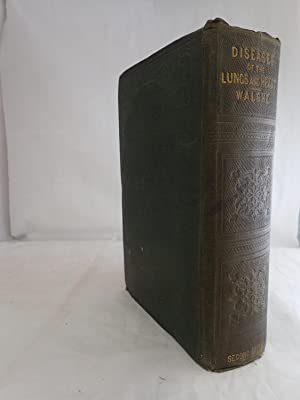 A Practical Treatise on the Diseases of the Lungs, Heart, and Aorta Including the Principles of ...