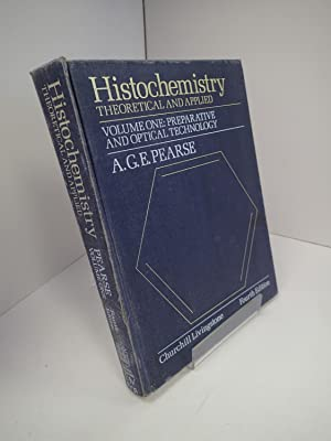 Histochemistry Theoretical And Applied. Vol 1: Preparative And Optical Technology