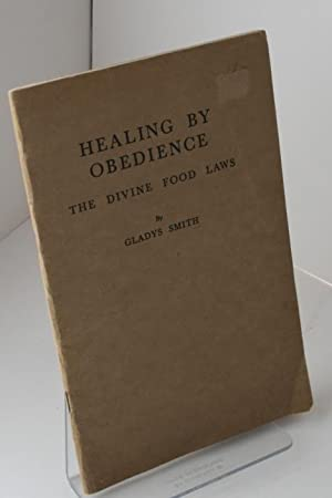 Healing By Obedience The Divine Food Laws