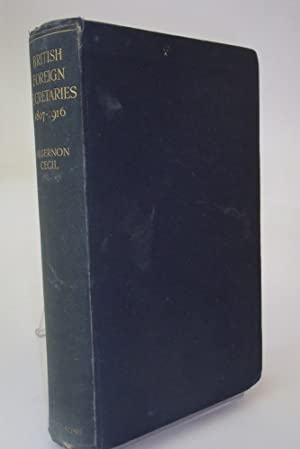 British Foreign Secretaries 1807-1916: Studies In Personality And Policy
