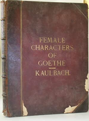 Female Characters Of Goethe From The Original: LEWES, G H