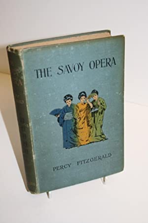 The Savoy Opera And The Savoyards