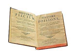 Historia Piscium / Histoire des Poissons, contenant: GOÜAN, Antoine
