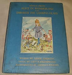 SONGS From ALICE in WONDERLAND & THROUGH: CARROLL, LEWIS