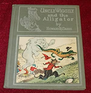 UNCLE WIGGILY and the ALLIGATOR: Garis, Howard