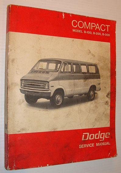 dodge service manual compact sports van service manual b100 b200 rh abebooks com Dodge B200 Dodge B100