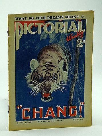 "Pictorial Weekly Magazine, March 3, 1928, No. 1,500, Vol. CXVI: """"Chang!"""" Roberts, W.T.; Enne, Constance; Brace, Kenley; Wilson, Helen; Welby, Sir Alf"