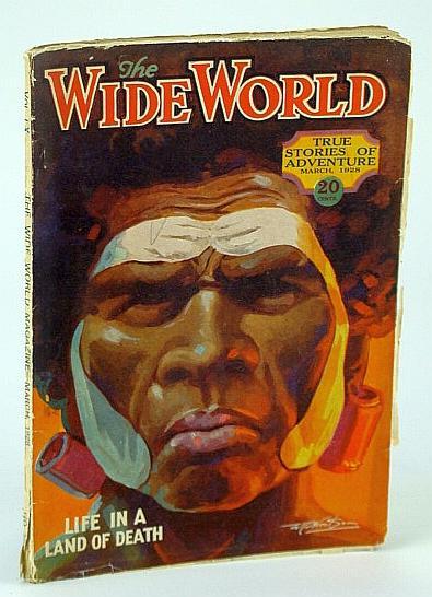 The Wide World Magazine - True Stories: Ferguson, R.; Tench,