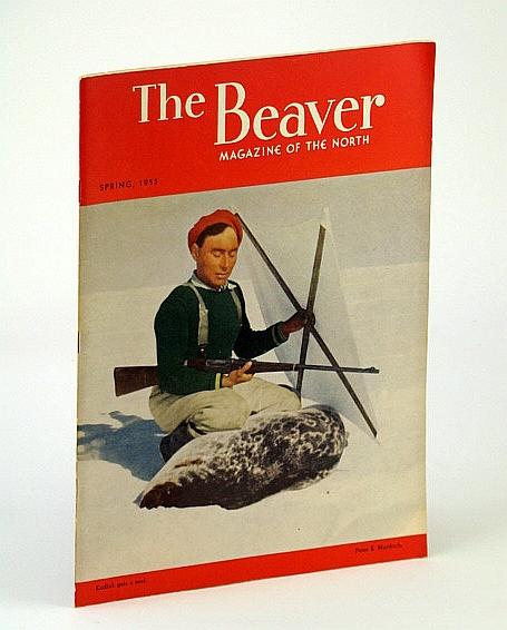The Beaver, Magazine of the North, Spring: Lesage, Jean; MacLeod,