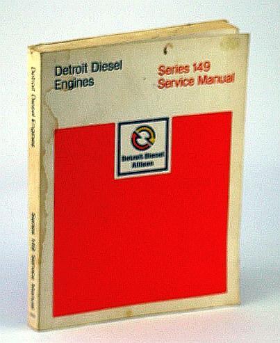 Detroit diesel engines, series 149 : service