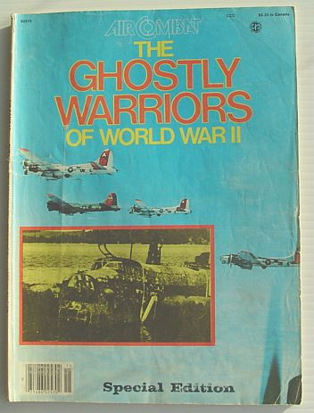 Air Combat: The Ghostly Warriors of World War II - Special Edition Contributors, Multiple Fair Softcover