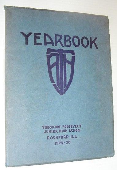 1929-1930 Theodore Roosevelt Junior High School Yearbook,: Contributors, Multiple