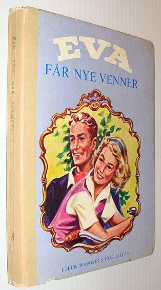 Eva Far Nye Venner By Bentzon Christy Eiler Wangels Forlag
