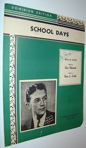 School Days - When We Were a Couple of Kids - Waltz Music: Sheet Music for Voice and Piano Edwards, Gus; Cobb, Geo.L. Good Softcover
