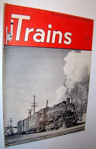 Trains - The Popular Magazine of Railroading, June 1951 ...Rhere Popular Magazine