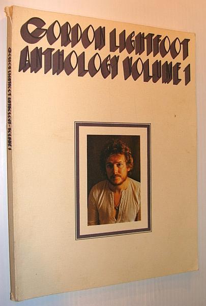 Gordon Lightfoot Anthology Volume 1 One Sheet Music For Piano