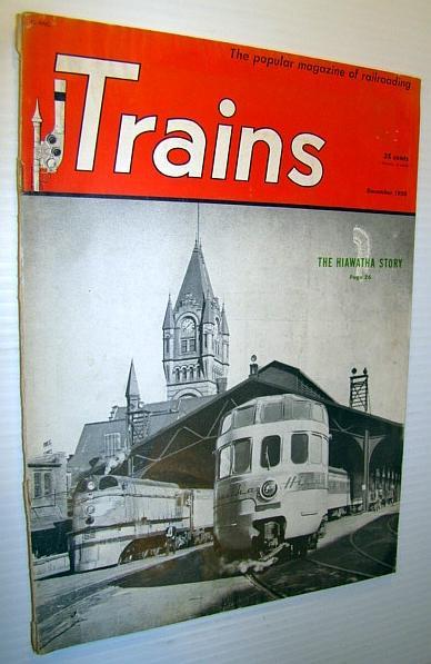 Trains - The Popular Magazine of Railroading, December ...Rhere Popular Magazine