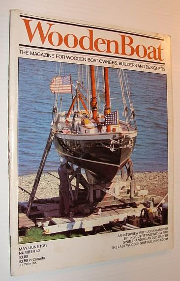 WoodenBoat Magazine May June 1981 Number Contributors Multiple