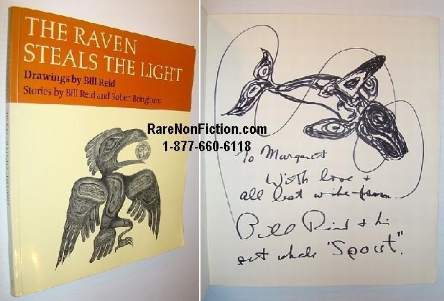 The Raven Steals the Light: Reid, Bill; Bringhurst,