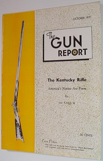 The Gun Report Magazine - October 1971 Contributors, Multiple Good Softcover
