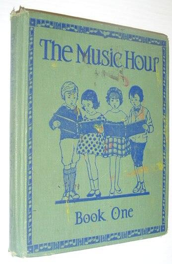 The Music Hour: Book One (Lower Grades): McConathy, Osbourne; Miessner,