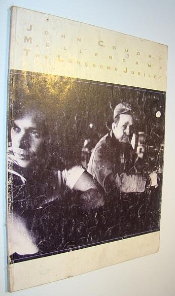 The Lonesome Jubilee John Cougar Mellencamp Songbook With Sheet