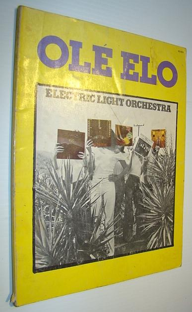 ole elo electric light orchestra songbook includes sheet music for voice and piano with. Black Bedroom Furniture Sets. Home Design Ideas