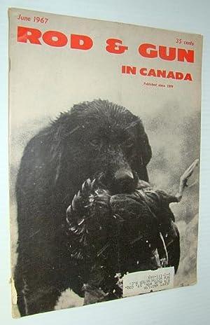Rod & Gun in Canada Magazine, June: Austin, Den; Seeley,