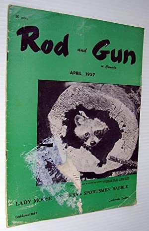 Rod & Gun in Canada Magazine, April: Rivers-MacPherson, Colonel Ernest