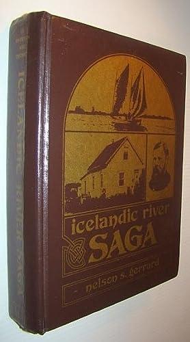 Icelandic River Saga: History of Riverton, Manitoba: Gerrard, Nelson S.