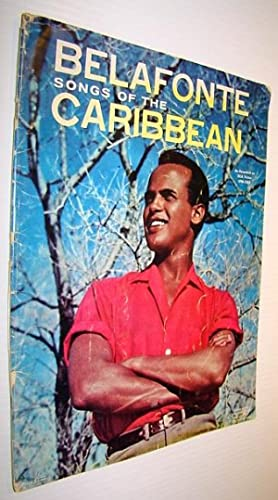 Belafonte - Songs of the Caribbean (as Recorded on RCA Victor LPM-1505): Songbook with Sheet Music ...
