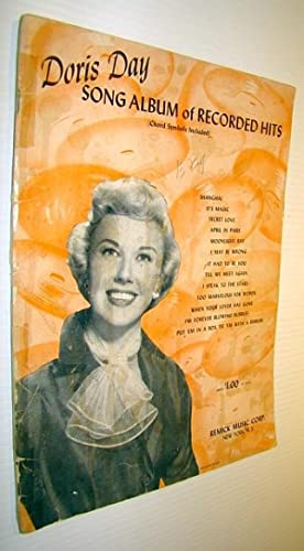 Doris Day Song Album of Recorded Hits: Sheet Music for Voice and Piano with Ukulele Chords: Webster...