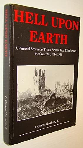 Hell upon earth: A personal account of: Morrison, J. Clinton;