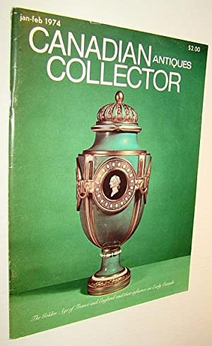 Canadian Antiques Collector Magazine, January/February 1974, Vol.: Watson, Francis; Palardy,